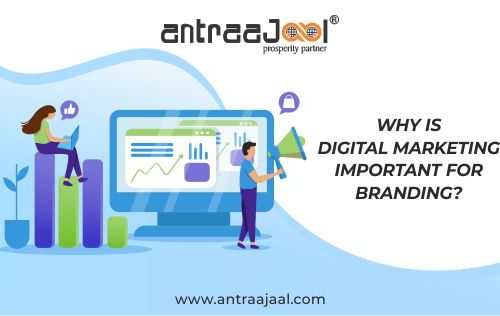 Why is Digital Marketing Important For Branding
